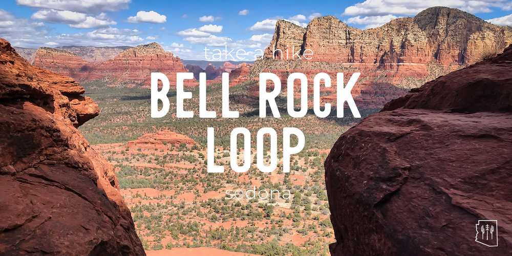 Hike Bell Rock Loop Sedona Arizona Hikers Guide