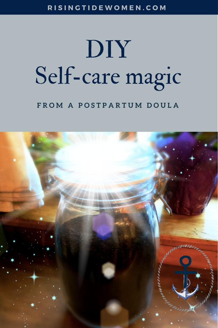 RisingTideWomen.com DIY self-care magic from a postpartum doula