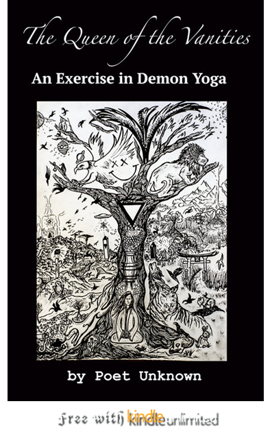 The Queen of the Vanities: An Exercise in Demon Yoga (Extensive Meditations on Blood and Semen) (Volume 1)   $ $13.78