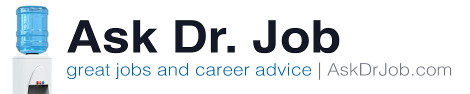 Ask Dr. Job