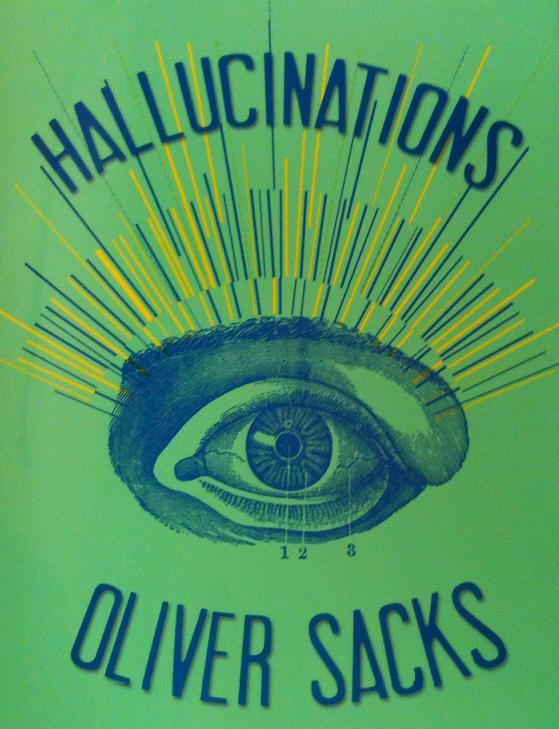 Hallucinations Oliver Sacks.JPG