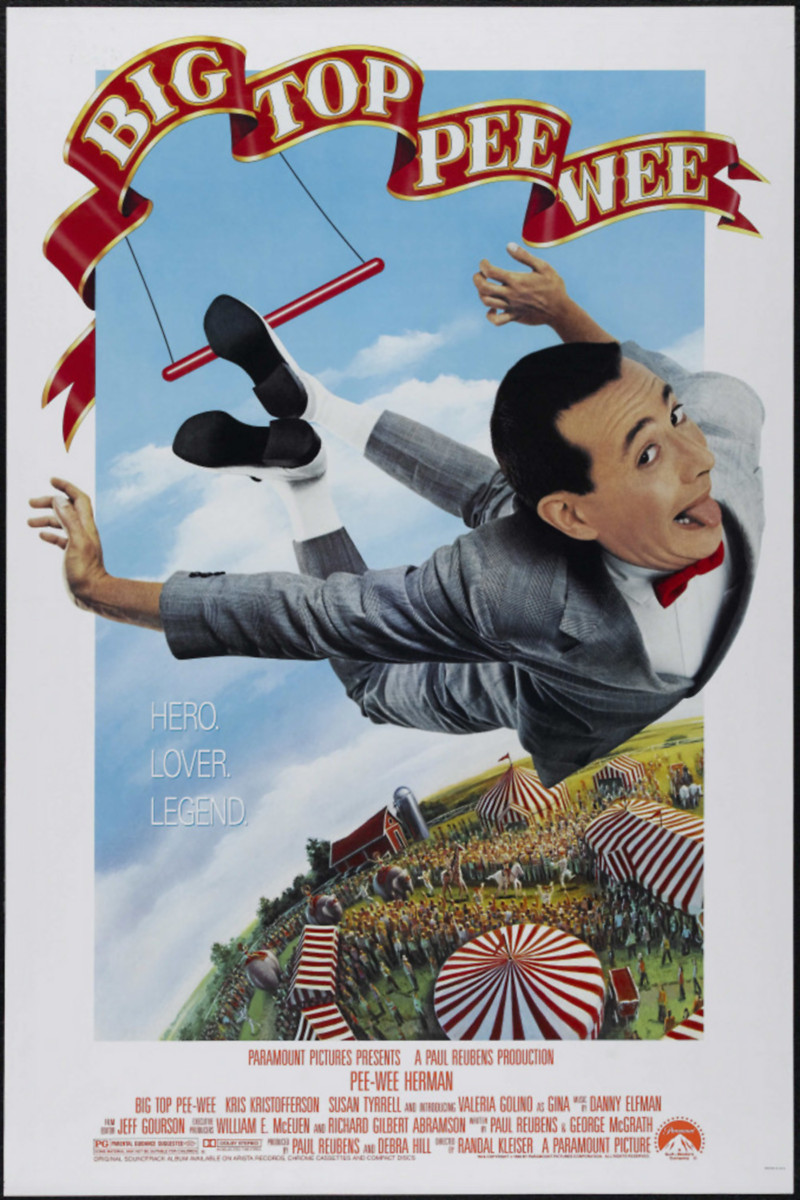 - IMAGE: Original poster for Big Top Pee-Wee, 1988, directed by Randal Kleiser.