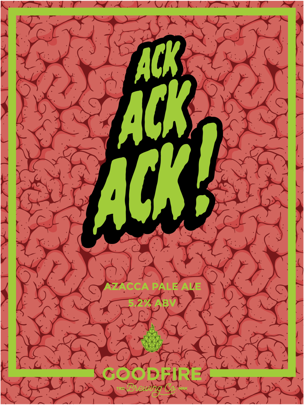 Goodfire Ack Ack Ack Poster-01.png