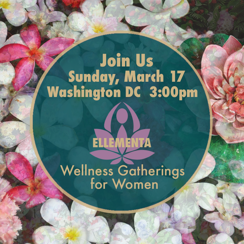 Join Ellementa for a Women's Wellness Gatherings for empowering knowledge & conversation!   This month they're talking about CBD and CBD products for overall wellness   ~ How can CBD support women's health and wellness?  ~ How does CBD address conditions including inflammation, pain, and anxiety?  ~ How are other women using CBD to improve their health?  ~ What are some high-quality products that work?