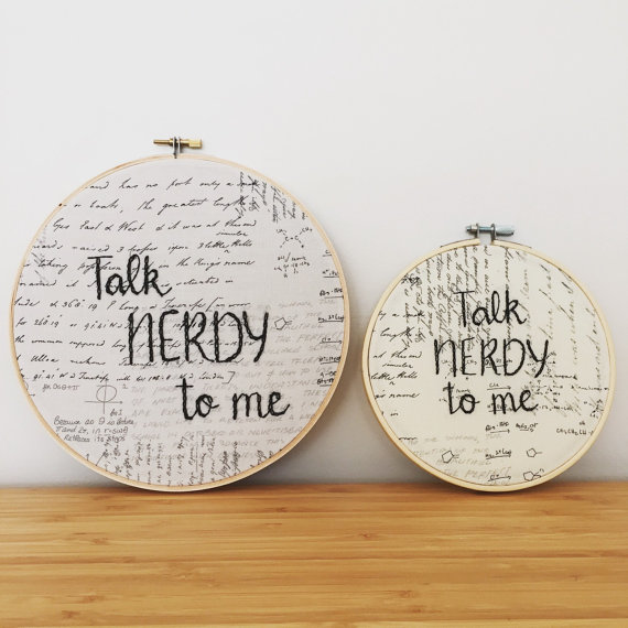Talk Nerdy to me Embroidary hoop