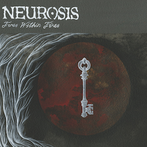 NEUROSISFires Within Fires - NR102 / RELEASED: 2016CD/LP/DL