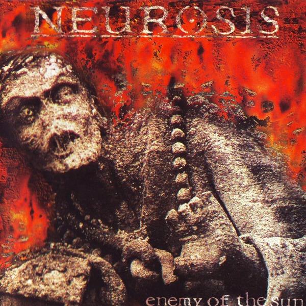 NEUROSISEnemy of the Sun reissue - NR004 / RELEASED: 2010