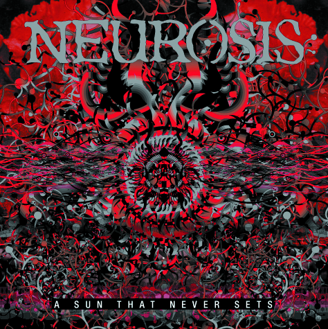NEUROSISA Sun That Never Sets - RELEASED: 2001