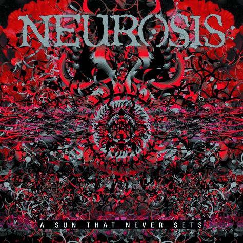 NEUROSISA Sun That Never Sets - RELEASED: 2001