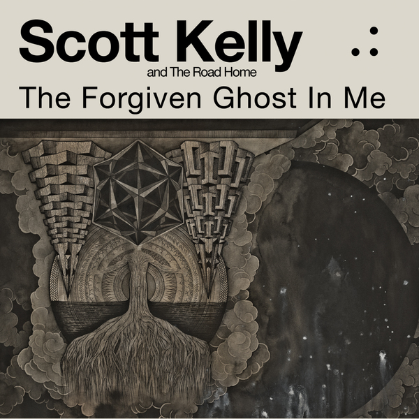 SCOTT KELLY & THE ROAD HOMEThe Forgiven Ghost in Me - NR083 / Released: 2012CD/DL/LP