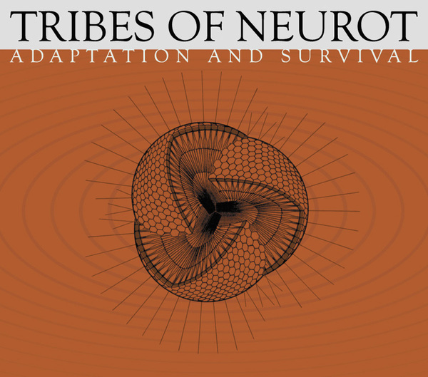 TRIBES OF NEUROTAdaptation and Survival - NR014