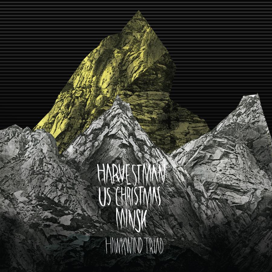 HARVESTMAN, USX & MINSKHawkwind Triad - NR072 / Released: 2010CD/DL