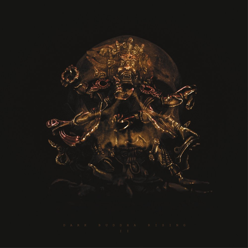 Dark Buddha Rising - II