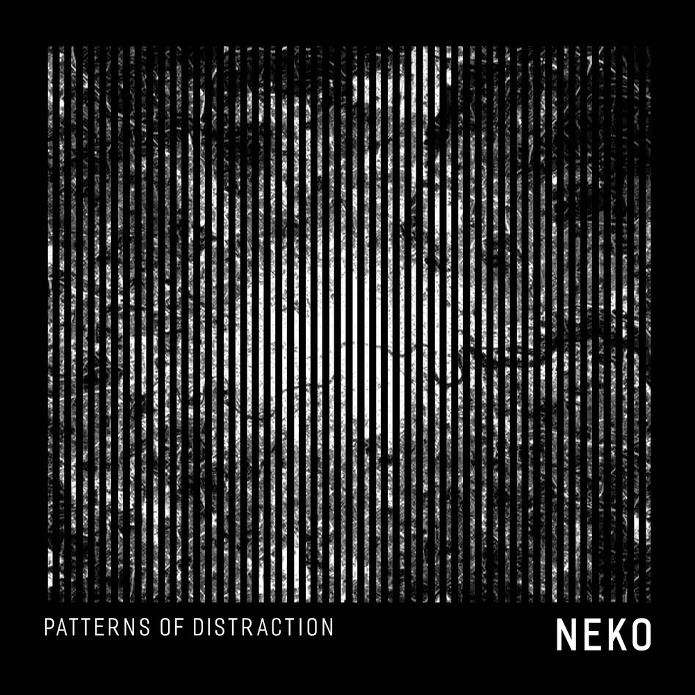 Neko_Patterns of Distraction_3000.jpg
