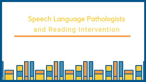 Speech language pathologists and reading.png