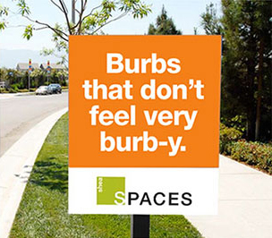 Creative outdoor advertising and signage for Spaces