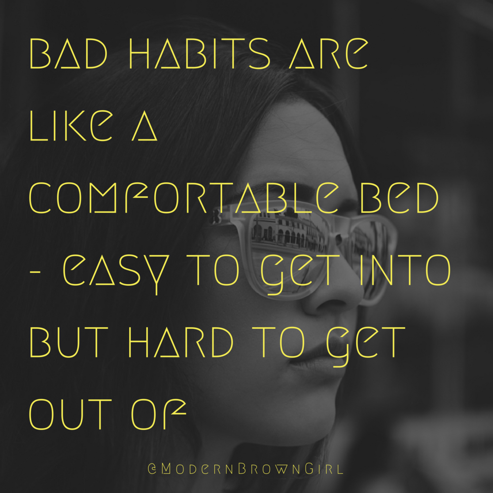 Motivational quotes about bad habits