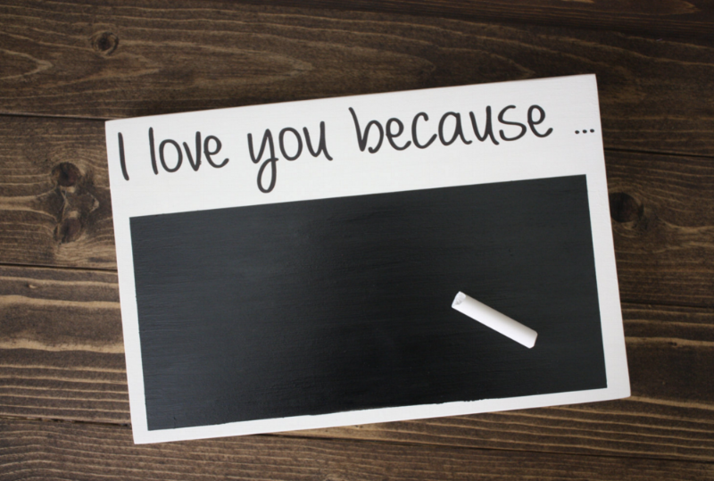 I Love You Because Chalkboard from Etsy