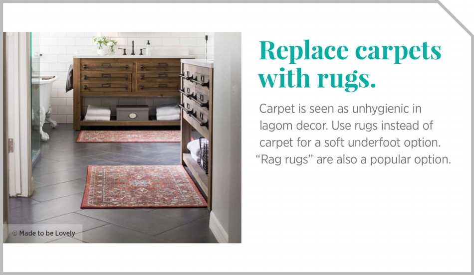 Replacing carpet with rugs. Lagom decor tips.