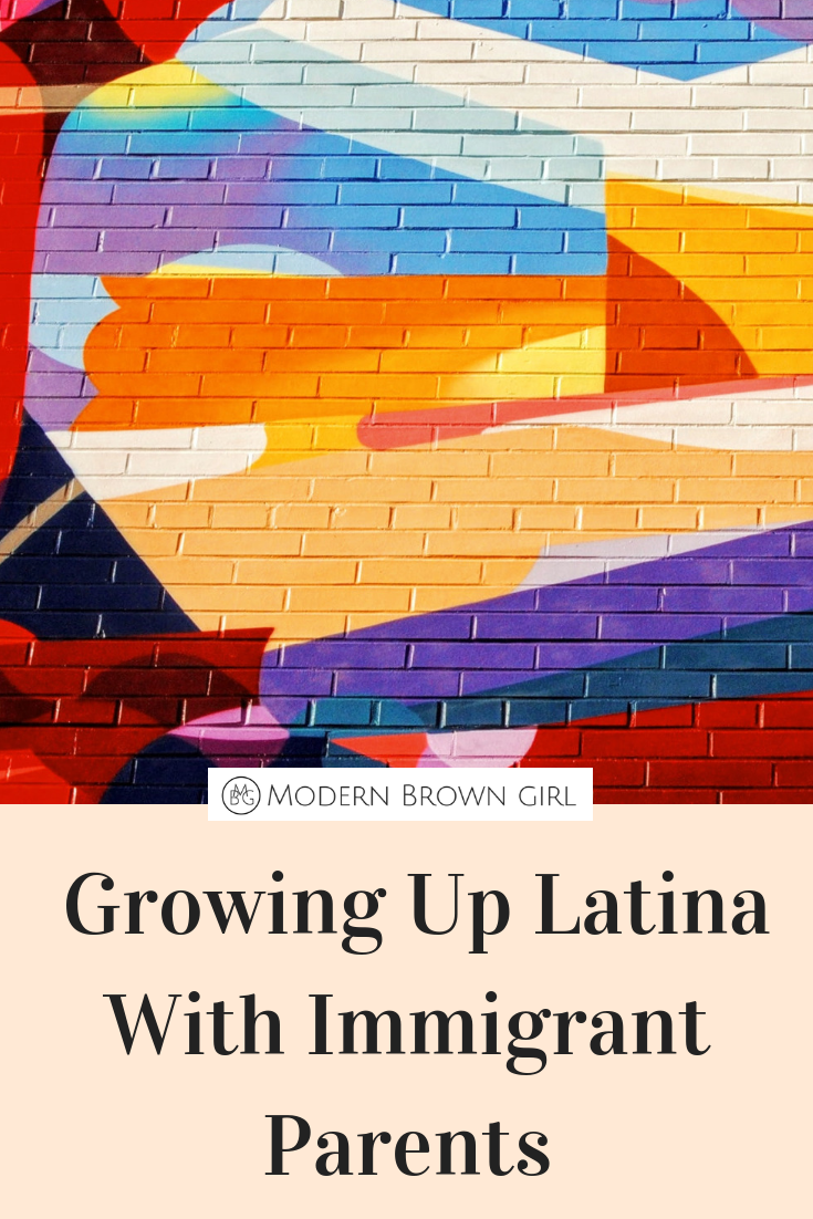Growing up as a 1st generation Latina