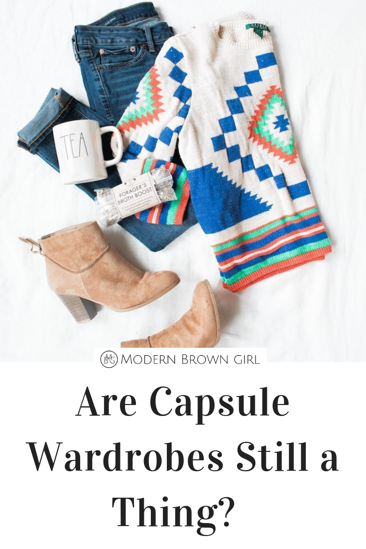 Are Capsule Wardrobes Still a Thing - Modern Brown Girl