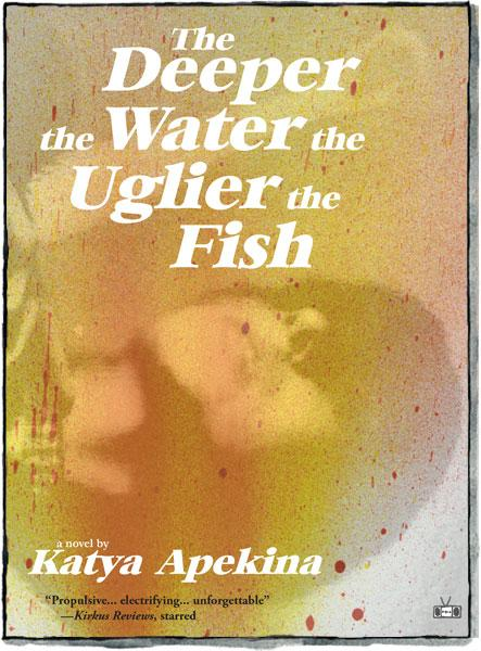 The-Deeper-the-Water-the-Uglier-the-Fish-front-cover_2048x2048-1.jpg