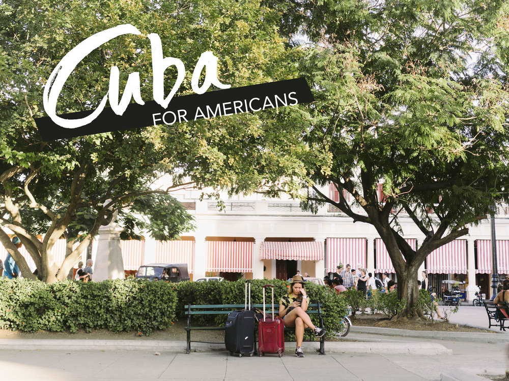 Cuba for Americans 2017