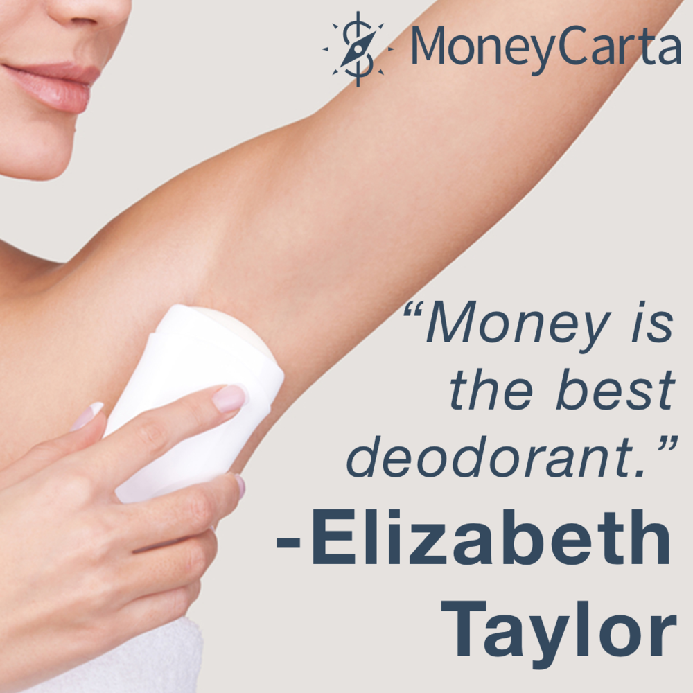 Money is deodorant.png