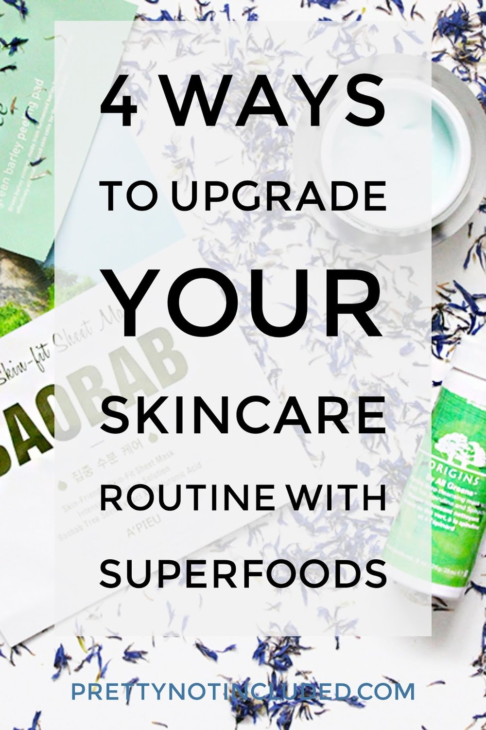 4 WAYS TO UPGRADE YOUR SKINCARE ROUTINE WITH SUPERFOODS