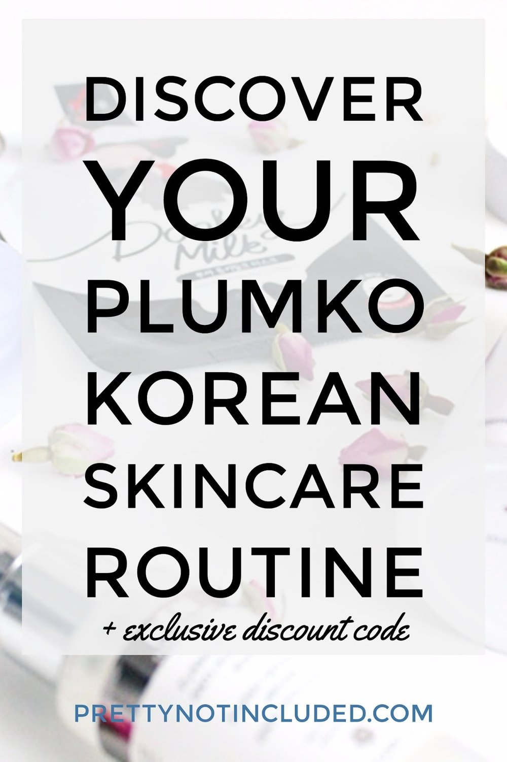 PLUMKO Personalised Korean Skincare Routine
