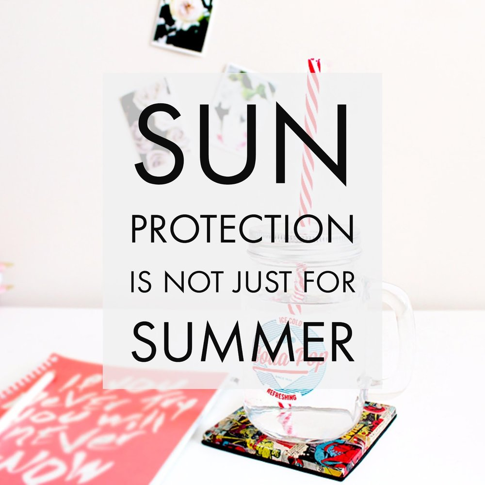 Sun Protection Is Not Just For Summer