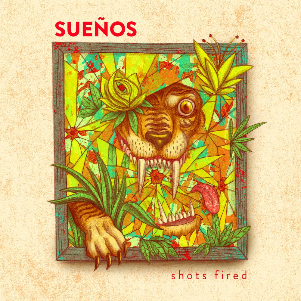 Sueños - Shots Fired