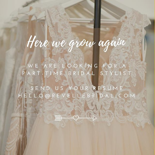We're Hiring ! Must love pretty things, be friendly and outgoing and willing to go out of their way to make someone's dreams come true ❤️ • Must have evening and weekend availability. Send us your resume, we want to meet you ! 📧 • #weregrowing #hiring #bridalstylist #ottawa #bridalboutique #weddings #revellebridal