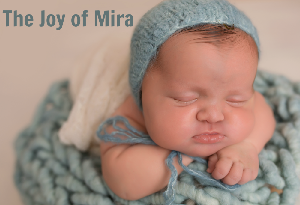 Our Miracle — The Joy of Mira