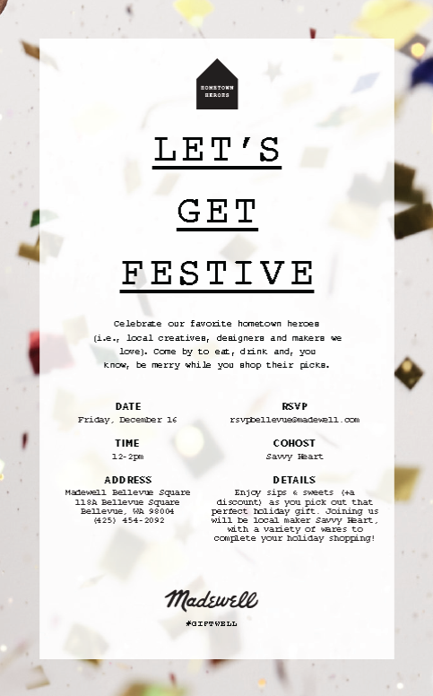 Let's Get Festive - Madewell Bellevue & The Savvy Heart Hometown Hero Pop up