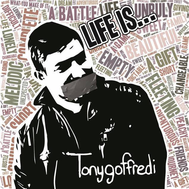 LIFE IS... [EP] | TONY GOFFREDI, 2017