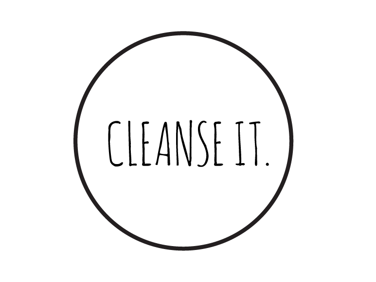 CLEANSE IT
