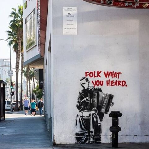 """Folk what you heard""  6400 W sunset Blvd, Los Angeles"