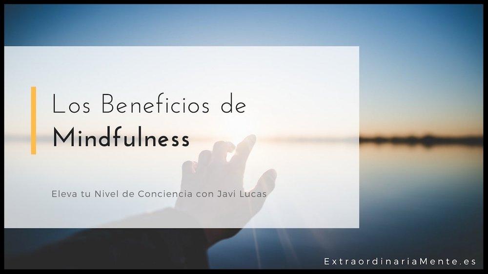 Los beneficios de Mindfulness.jpg