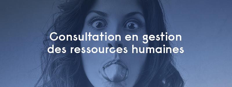 consultation en gestion des ressources humaines