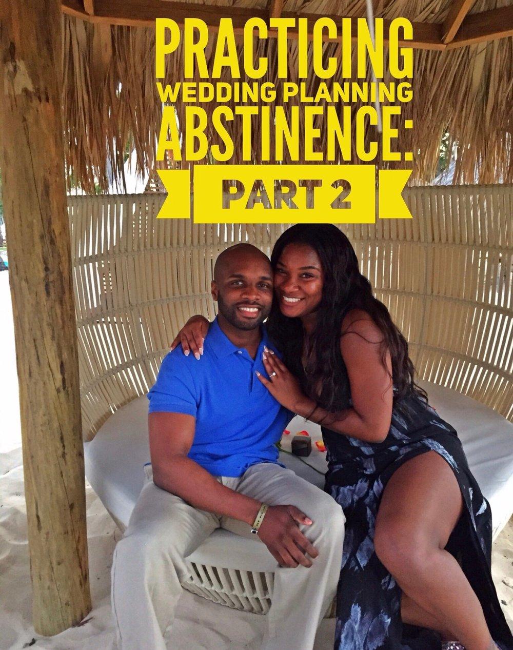 Black Destination Wedding Bride - Wedding Abstinence Pt.2