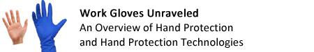 Work Gloves Unravelled