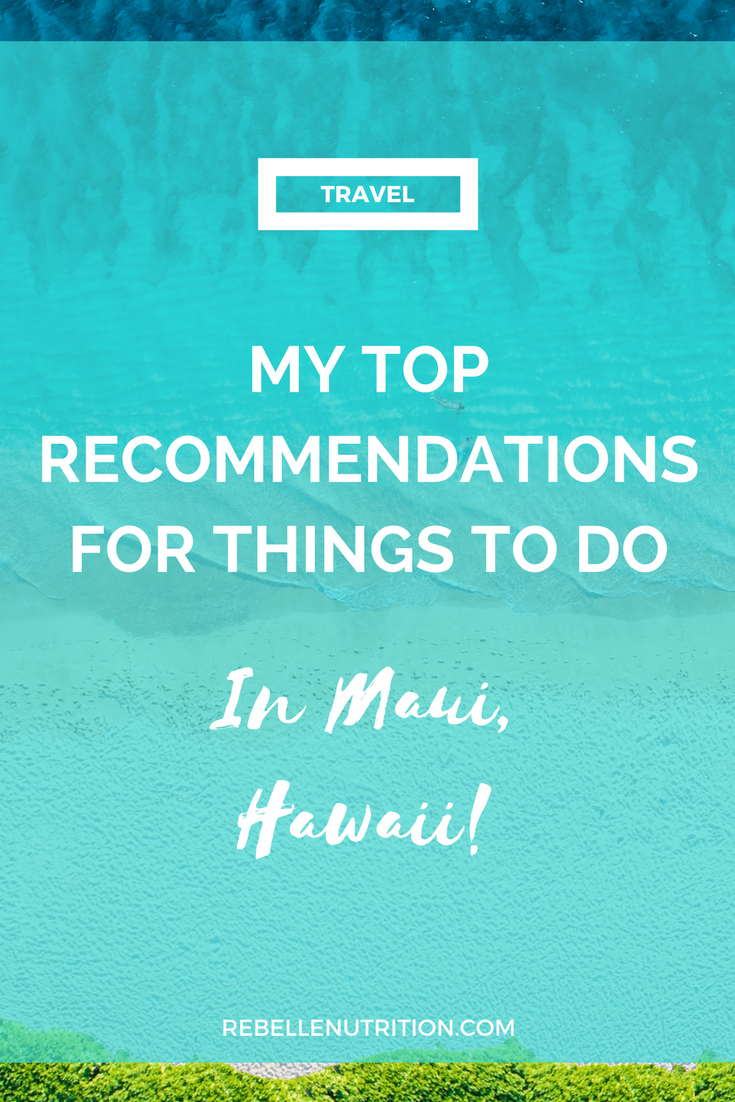 My top recs for Maui Hawaii.png