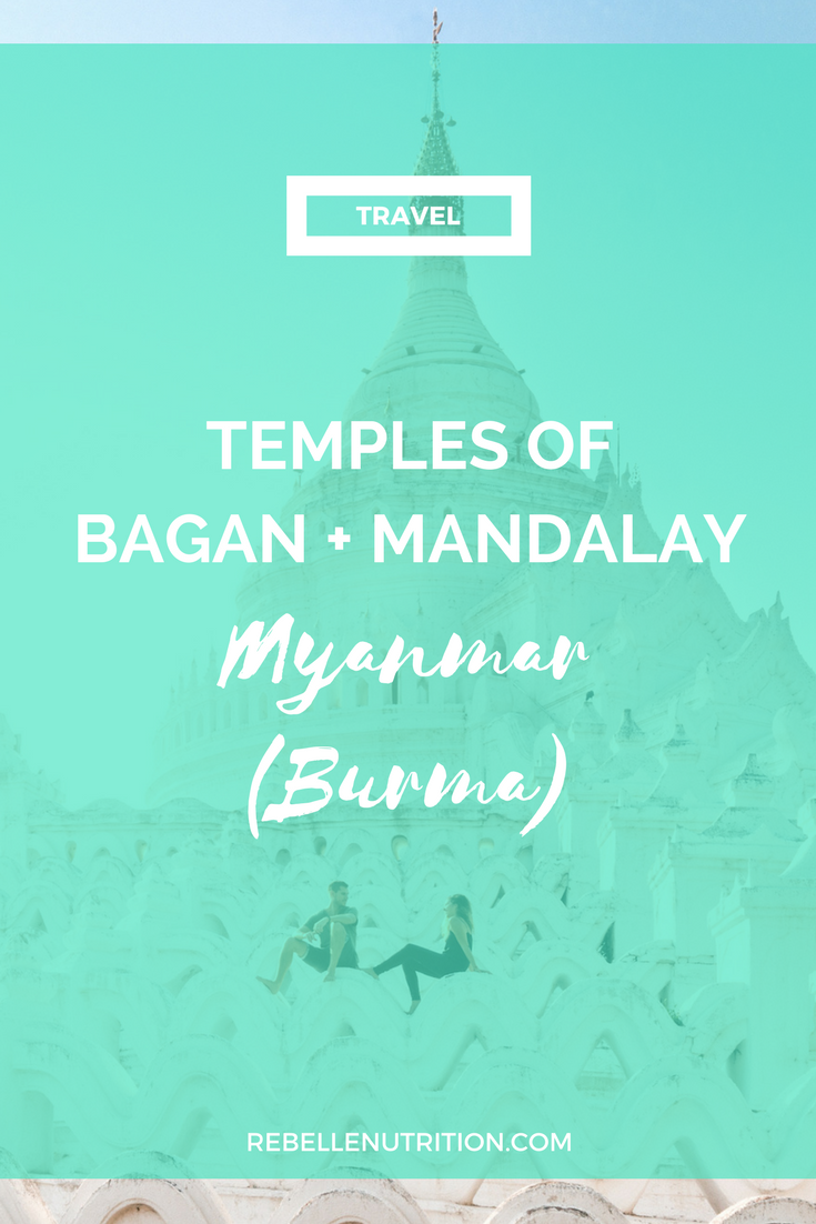 temples of bagan + mandalay myanmar.png