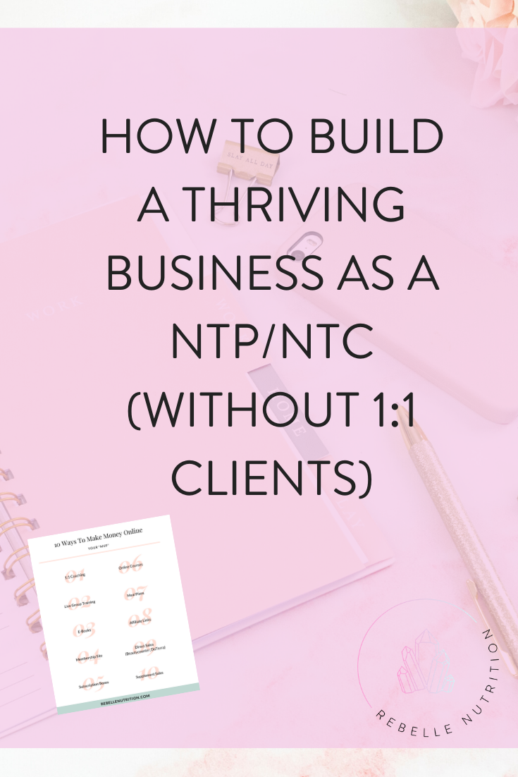 How To Build A Business As A Nutritional Therapy Practitioner Br Rebelle Nutrition