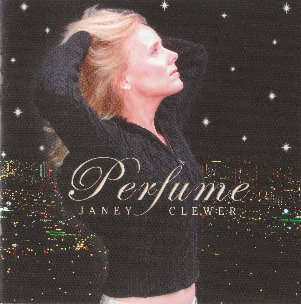 Perfume (2004)   Janey Clewer