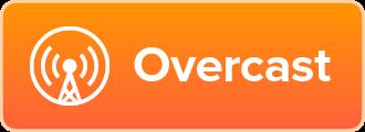 Listen on Overcast.FM