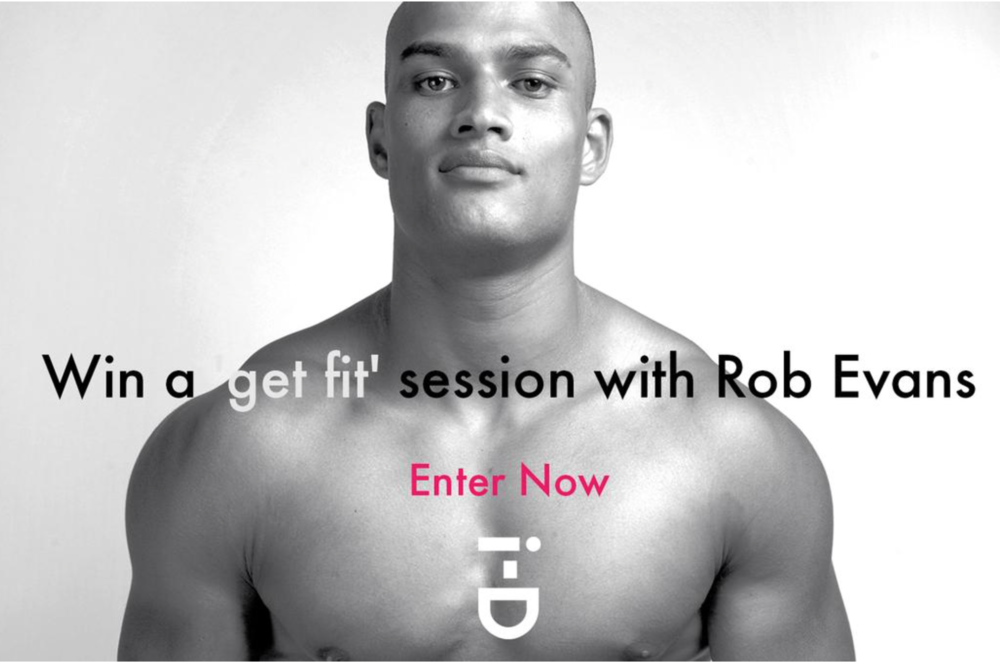 Win a get fit session with Rob Evans -  i-D