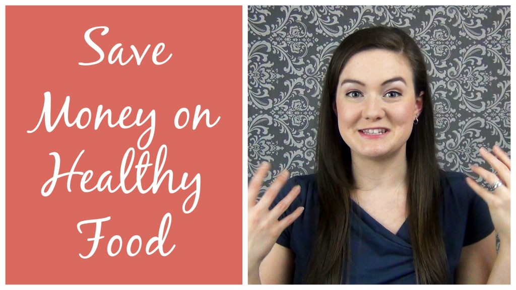 How to Save Money on Healthy Food