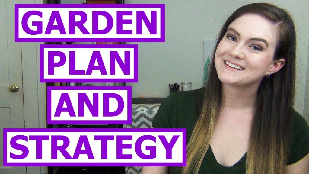 Garden Plan and Strategy
